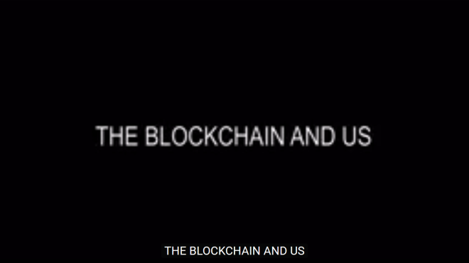 The blockchain and us video - 270417